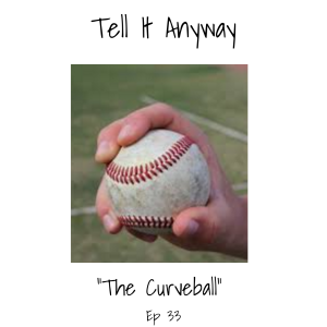 TIA33_The Curveball